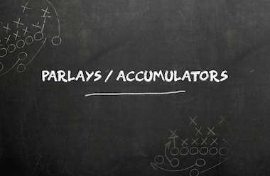 Parlays & Accumulators Betting Guide